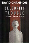 Celebrity Trouble